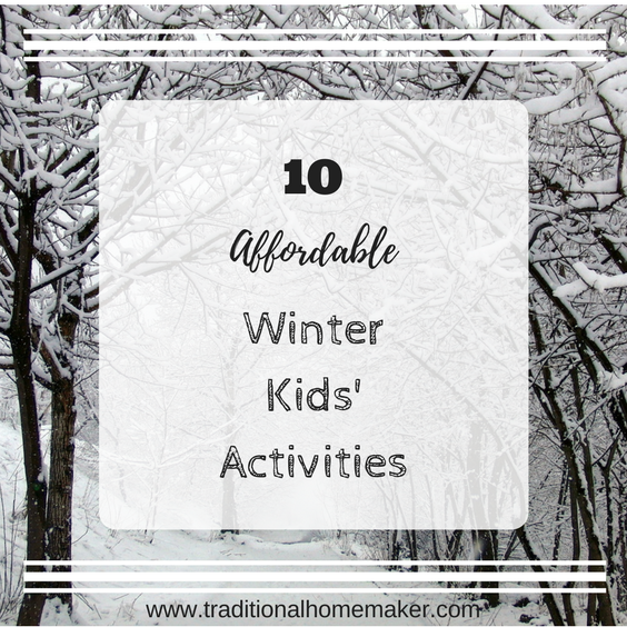 10 Affordable Winter Kids' Activities