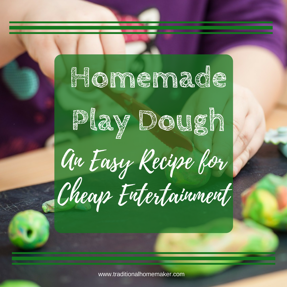 Homemade play dough: an easy recipe for hours of cheap entertainment!