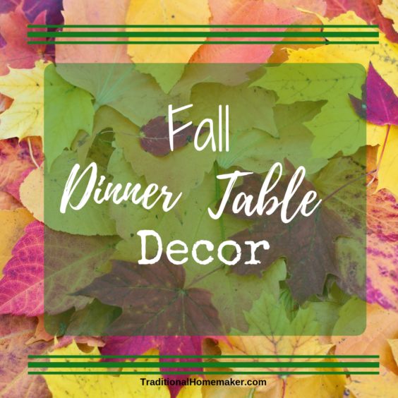 Make a meal become an experience the whole family wants to linger around. Discover 12 affordable ways to change up your dinner table decor this fall.
