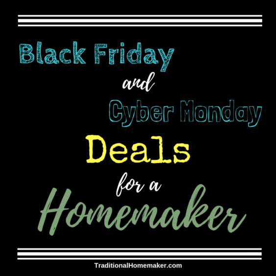 Tis the season for craziness! Or is it? Check out these Black Friday and Cyber Monday deals for a homemaker without even leaving the comfort of your home!