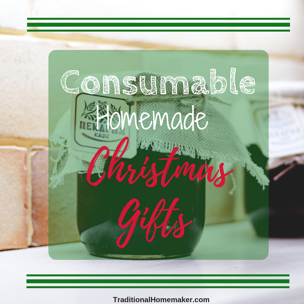 Consider gifting thoughtful, clutter-free consumable homemade Christmas gifts this year for those difficult-to-by-for people who already have everything.