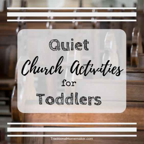 A 15 month old toddler has been a challenge for me in church! I quickly had to come up with quiet church activities for toddlers to keep him entertained.