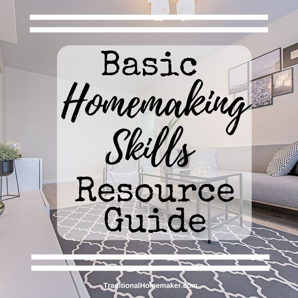 I've compiled a list of many of my homemaking articles in one place. This resource guide for basic homemaking skills covers encouragement, skills and hacks.