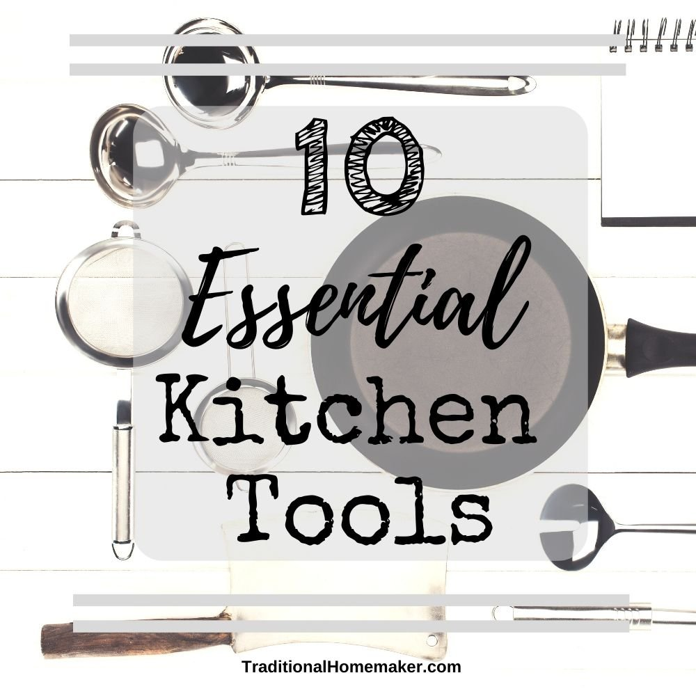 Your essential kitchen tools for homemaking aren't as complicated or as expensive as you might imagine.Find out how to equip your kitchen for the long run!