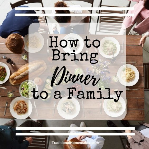 Food is a great way to bless a family under stress. Learn how to bring dinner to a family so it will be a blessing to them and not a burden.