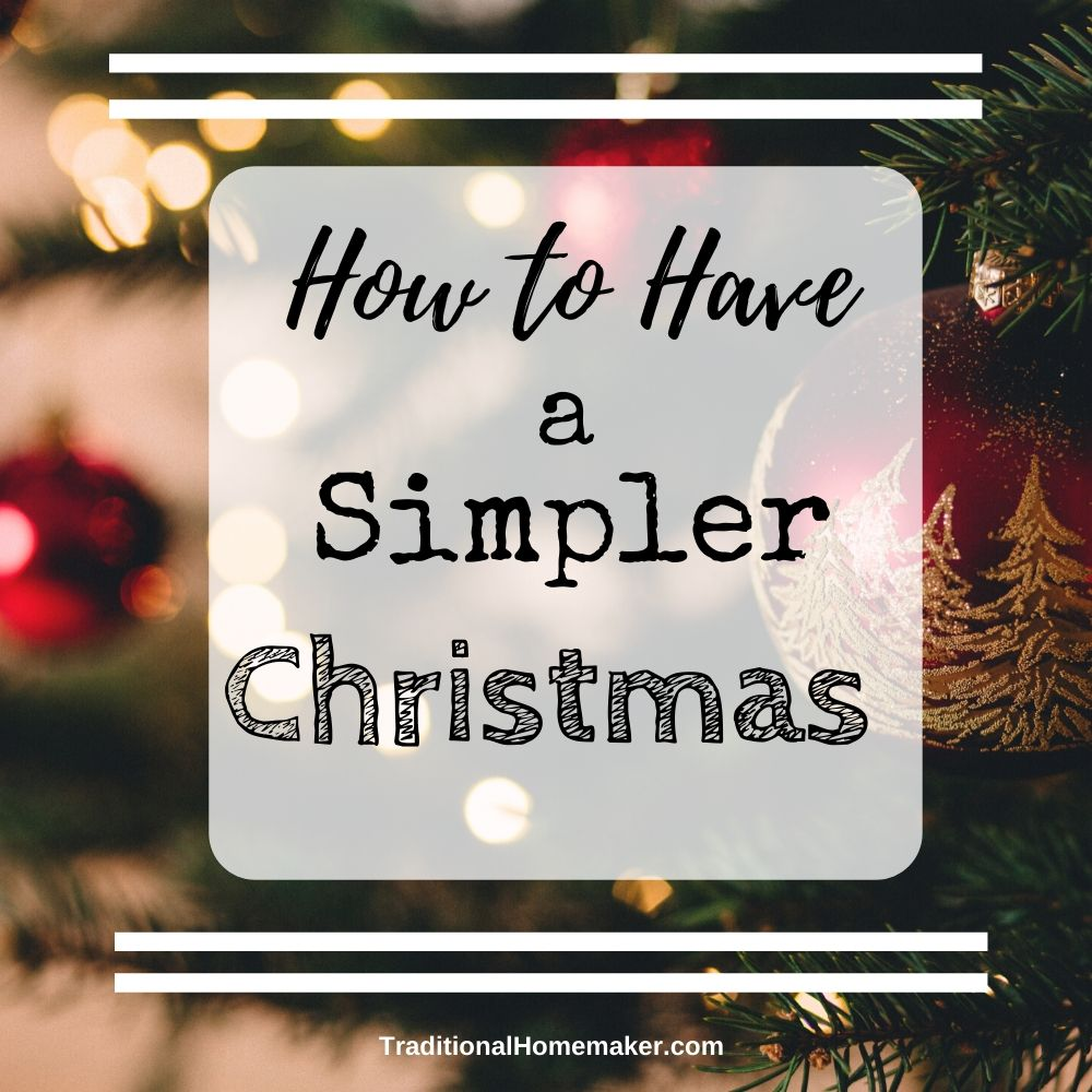 Does the holiday season make you break out in cold sweats and have you wishing you smoked? Let's get back to basics again to have a simpler Christmas.