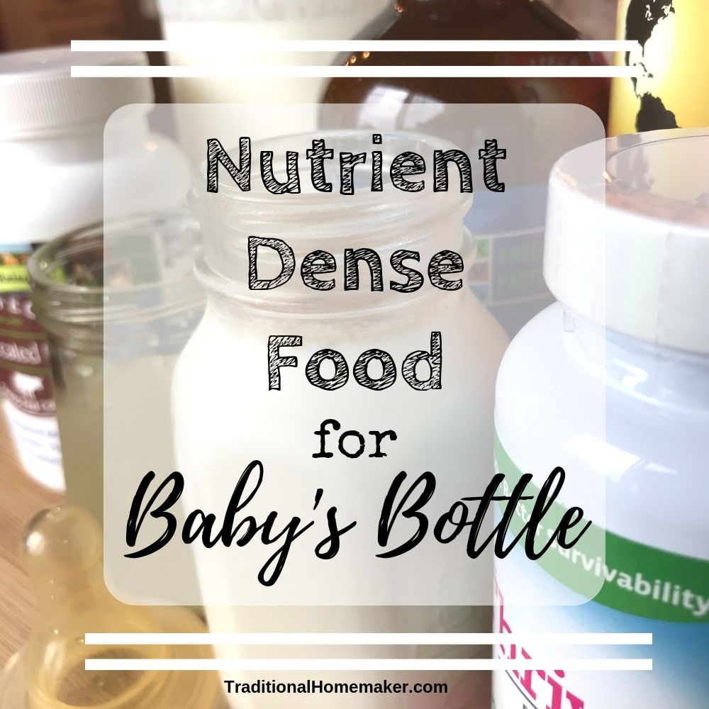 Nutrient Dense Food for Baby's Bottle