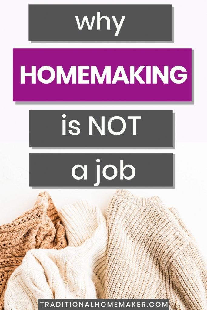Homemaking is some of the hardest, most fulfilling work you'll do. That's why it's important to understand why homemaking is not just a job.