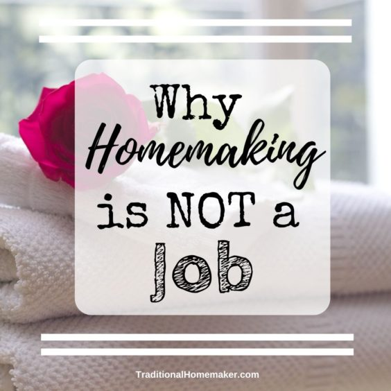 Being a homemaker is the most noble profession to choose. But in case you haven't figured it out yet, homemaking is not a job. It's a lifestyle. A ministry.